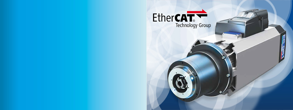 World First Electrospindle with EtherCAT Protocol